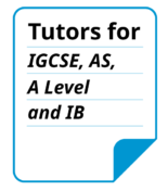Tutors for IGCSE AS, A Level and IB